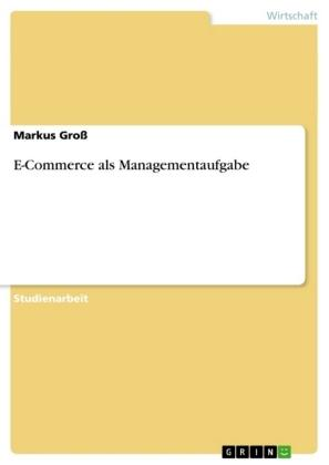 E-Commerce als Managementaufgabe
